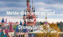 Eine Reise ins Disneyland für die ganze Familie gewinnen