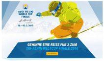 Eine Reise zu zweit zum SKI-ALPIN WELTCUP FINALE 2016 gewinnen