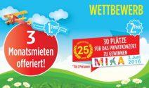 3 x Monatsmiete & Mika Tickets gewinnen