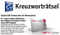 Jeden Tag CHF 100.- oder 17 x Hotelcard à CHF 165.- gewinnen