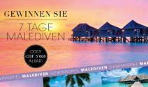 Malediven Ferien oder CHF 5'000.- in bar und noch mehr gewinnen