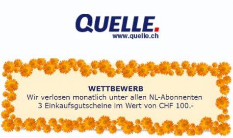 Jeden Monat 3 x Quelle Gutschein à CHF 100.- gewinnen
