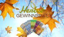 Herbst Gewinnspiel: Bargeld im Wert von CHF 1'000.- gewinnen