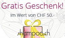 Gratis Geschenk im Wert von CHF 50.- von shampoo.ch erhalten