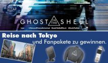 Tokio Reise oder Ghost in the Shell Goodies gewinnen