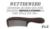 5 x Ebenholz Kamm im Wert von CHF 900.- gewinnen