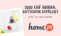 16 x home24 Gutschein im Wert von CHF 4'500.- gewinnen