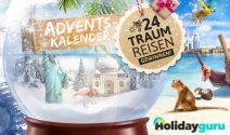 24 x Traumreise beim Holidayguru Aventskalender gewinnen