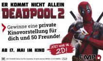 Deadpool 2 private Kinovorstellung gewinnen
