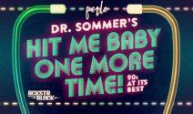 2 x 2 Dr. Sommers Gästelistenplätze gewinnen