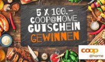 5 x coop@home Gutschein im Wert von CHF 500.- gewinnen