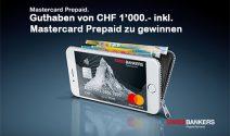 Guthaben im Wert von CHF 1'000.- inkl. Mastercard Prepaid gewinnen