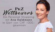 Ein Personal Shopping mit Ana Haldimann im Wert von CHF 1000.- gewinnen