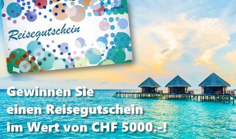 Einen Reisegutschein im Wert von CHF 5000.- gewinnen