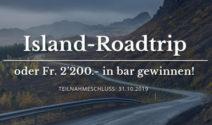 Reise nach Island oder CHF 2'200.- in bar gewinnen